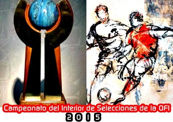Campeonato del Interior de Selecciones de la OFI 2015
