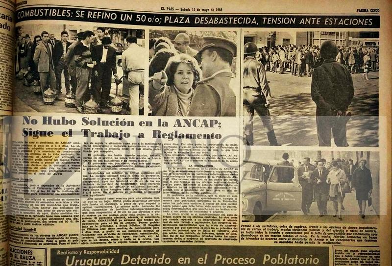 Los golpes al Uruguay en la década del 60. Cuando el combustible de ANCAP casi desapareció y casi paraliza al Uruguay