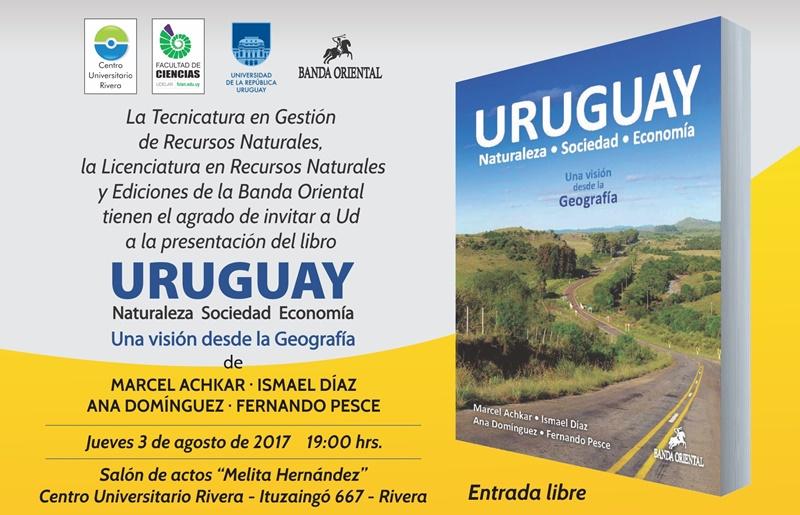 """(Vídeo) el libro """"Uruguay: Naturaleza, sociedad, economía. Una visión desde la geografía"""", ya está a disposición en Rivera"""