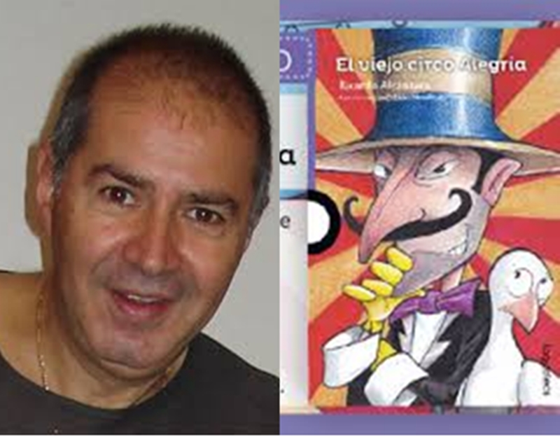 """Qué lectura nos espera el libro """"El viejo circo alegría"""", del escritor Ricardo Alcántara"""